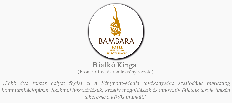 rólunk mondták bambara hotel bialkó